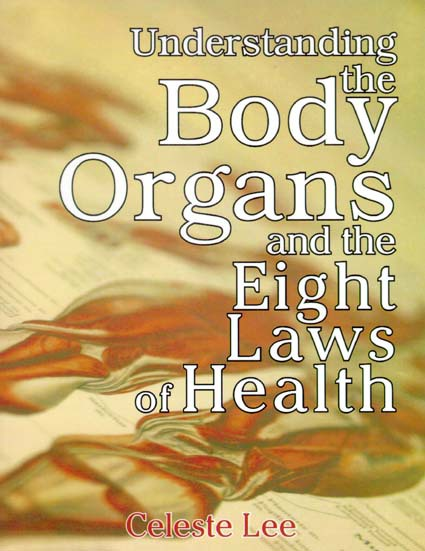 Understanding the Body and the Eight Laws of Health
